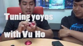 Tuning YoYos with Vu Ho