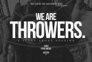We Are Throwers – Trailer #1